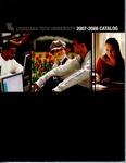 2007-2008 Louisiana Tech University Catalog by Louisiana Tech University