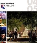 2004-2005 Louisiana Tech University Catalog by Louisiana Tech University