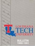 1990-1991 Louisiana Tech University Catalog by Louisiana Tech University